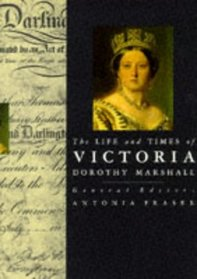 The Life and Times of Victoria (Kings and Queens of England)