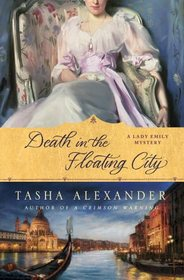 Death in the Floating City (Lady Emily, Bk 7)