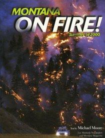 Montana on Fire! Summer of 2000