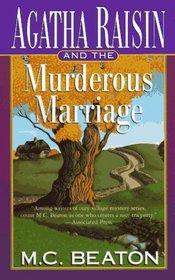 Agatha Raisin and the Murderous Marriage (Agatha Raisin, Bk 5)