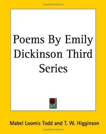 Poems By Emily Dickinson Third Series (3)
