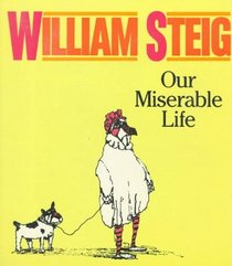 Our Miserable Life