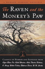 The Raven and the Monkey's Paw : Classics of Horror and Suspense from the Modern Library (Modern Library (Paperback))