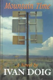 Mountain Time: A Novel (Thorndike Press Large Print Americana Series)