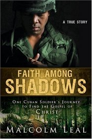 Faith Among Shadows
