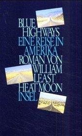 Blue Highways. Eine Reise in Amerika.