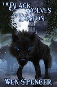 The Black Wolves of Boston, Bk 1
