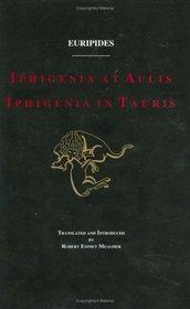 Iphigenia at Aulis and Iphigenia in Tauris