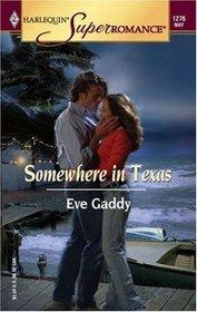 Somewhere in Texas (Harlequin Superromance, No 1276)