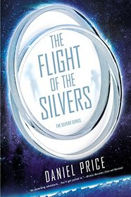 The Flight of the Silvers: The Silvers Series