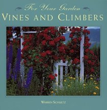 Vines and Climbers (For Your Garden)