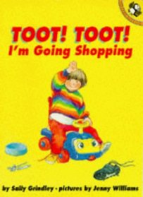 Toot, Toot! I'm Going Shopping! (Picture Puffin)