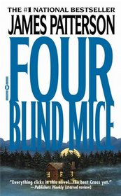 Four Blind Mice (Alex Cross, Bk 8)