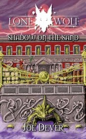 Shadow on the Sand (Lone Wolf Gamebook)