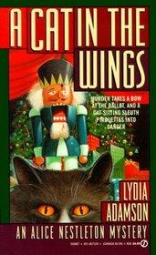 A Cat in the Wings (Alice Nestleton, Bk 4)