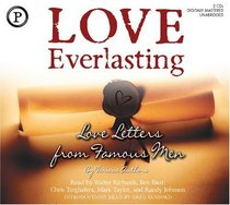 Love Everlasting: Love Letters From Famous Men