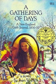 A Gathering of Days A New England Girls Journal 1830-32
