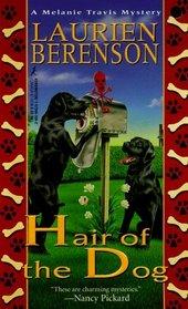 Hair of the Dog (Melanie Travis, Bk 4)