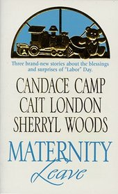 Maternity Leave: Tabloid Baby / The Nine-Month Knight / The Paternity Test