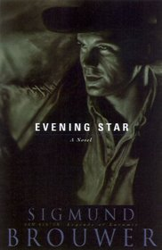 Evening Star (Sam Keaton:Legends of Laramie, 1)