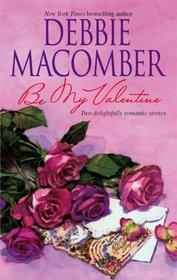 Be My Valentine: My Funny Valentine / My Hero