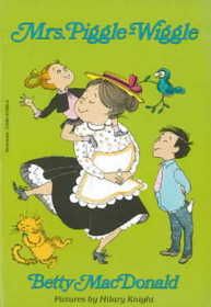 Mrs. Piggle-Wiggle (Mrs. Piggle-Wiggle, Bk 1)