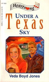 Under a Texas Sky (Heartsong Presents, No 34)