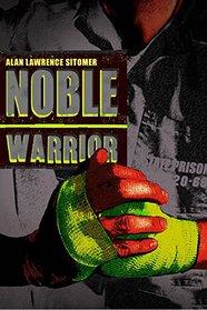 Noble Warrior (Caged Warrior)