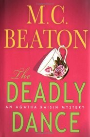 The Deadly Dance (Agatha Raisin, Bk 15)