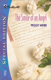 Smile Of An Angel (The Westmoreland Diaries) (Silhoutte Special Edition, No 1436)