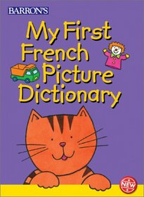 My First French Picture Dictionary (First Picture Dictionaries)