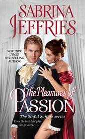 The Pleasures of Passion (Sinful Suitors, Bk 4)