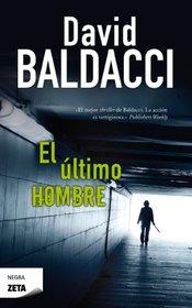 El Ultimo Hombre (Spanish Edition)
