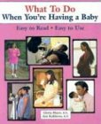 What To Do When You're Having a Baby