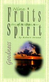 Goodness (Nine Fruits of the Spirit)