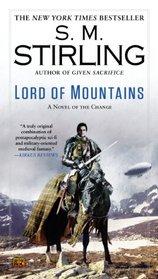 Lord of Mountains (Montival, Bk 3) (Emberverse, Bk 9)