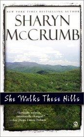 She Walks These Hills