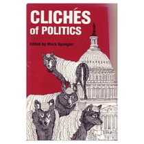 Cliches of Politics