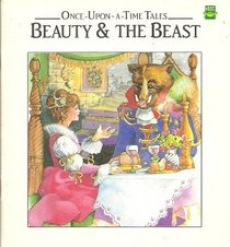 Beauty and the Beast (Once-Upon-A-Time Tales)
