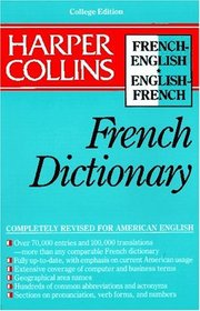 Harper Collins French Dictionary/French-English English-French: College Edition
