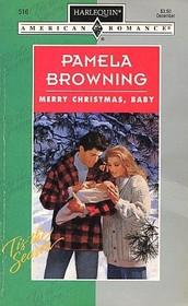 Merry Christmas, Baby (Harlequin American Romance, No 516)
