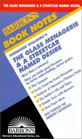 Tennessee Williams's the Glass Menagerie and a Streetcar Named Desire (Barron's Book Notes)