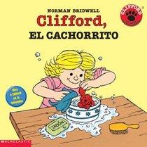 Clifford's Puppy Days (clifford, El Cachorrito): Clifford, El Cachorrito (Clifford's Puppy Days)