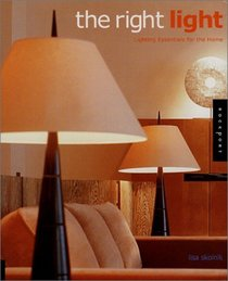 Right Light: Lighting Essentials for the Home