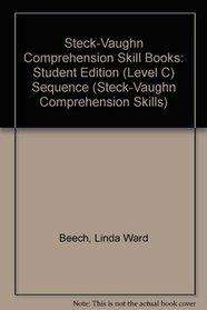 Sequence: Level C (Steck-Vaughn Comprehension Skills)