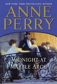Midnight at Marble Arch (Thomas Pitt, Bk 28)
