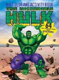 The Incredible Hulk Big Color & Activity Book: With Stickers (Big Color & Activity Book)