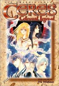Ceres: Celestial Legend, Vol. 1