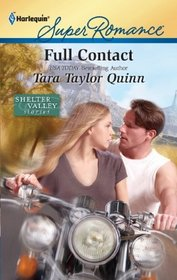 Full Contact (Shelter Valley Stories, Bk 12) (Harlequin Superromance, No 1726)