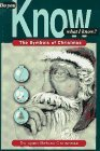 Do You Know What I Know?: The Symbols of Christmas